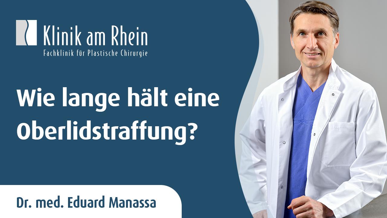 Wie lange hält eine Oberlidstraffung? | FAQ Klinik am Rhein